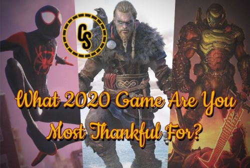 POLL: What 2020 Video Game Are You Most Thankful For?