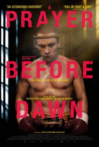 Poster of A Prayer Before Dawn, the Muay Thai movie starring Joe Cole