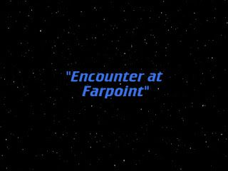 "Star Trek: The Next Generation: ""Encounter at Farpoint"""