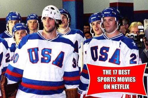 17 Sports Movies On Netflix With The Highest Rotten Tomatoes Scores