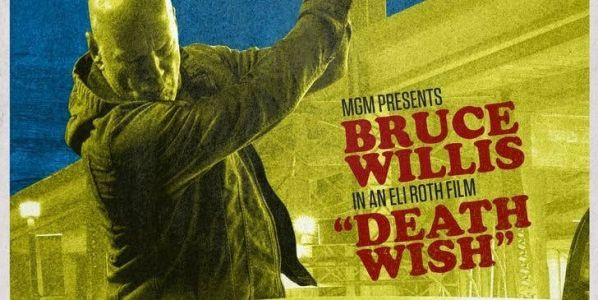 Death Wish Retro Poster Claims Bruce Willis Is Back