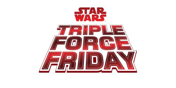 Star Wars Triple Force Friday Event Announced By Lucasfilm