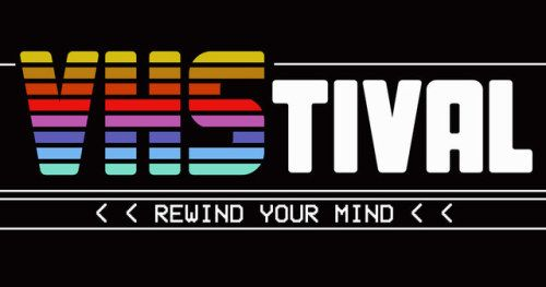 Epic VHS Celebration Event VHStival Announced by