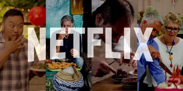 The Best Cooking Shows Available to Watch on Netflix