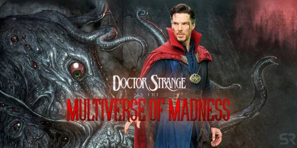 Doctor Strange 2: In The Multiverse Of Madness Title Meaning Explained