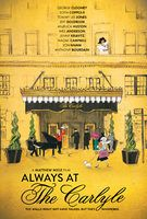 Always At The Carlyle - Trailer
