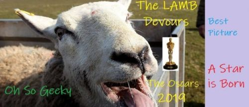 The LAMB Devours the Oscar 2019 - Best Picture - A Star is Born