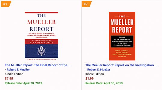 The Mueller Report Is 1, 2 and 3 on the Amazon Bestseller List: You Can Get It Free Online