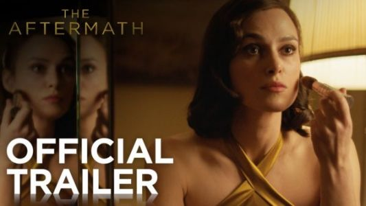 The Aftermath Movie Trailer