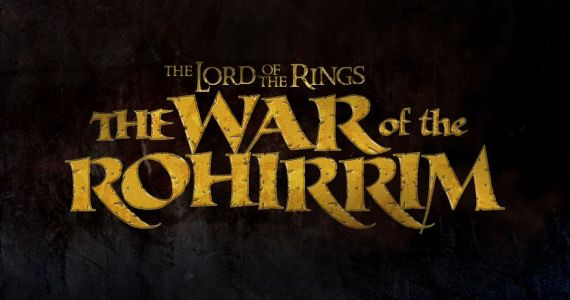 The Lord of the Rings Anime Movie The War of the Rohirrim Is Happening at Warner Bros