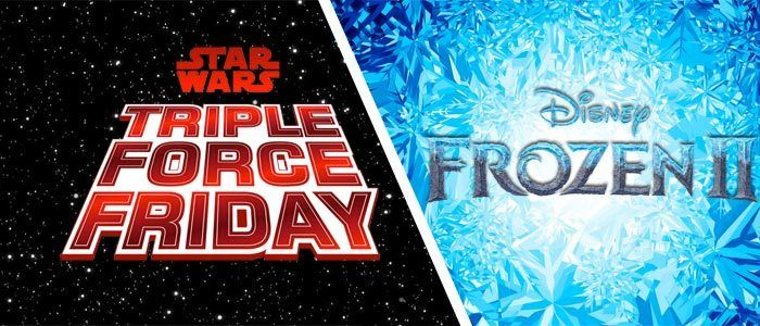 Disney Announces Triple Force Friday for 'Star Wars Episode 9' and Frozen Fan Fest for 'Frozen 2'