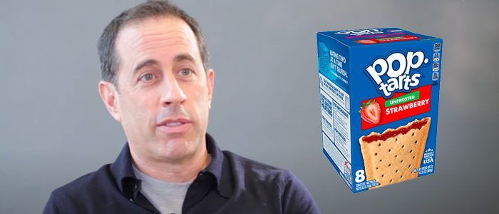 Jerry Seinfeld is Making a Movie About Pop-Tarts for Netflix, and No, This Headline is Not a Joke