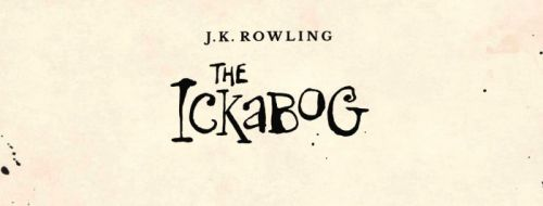 J.K. Rowling's New Children's Book 'The Ickabog' to Be Released for Free Online