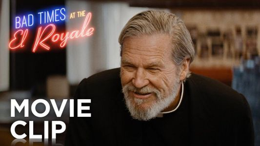 Bad Times at the El Royale Clip: This Is No Place for a Priest