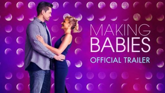 Making Babies Movie trailer
